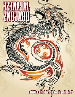 Japanese Dragons Coloring Book For Adults & Kids
